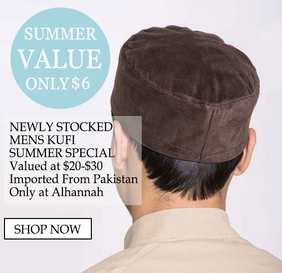 Mens Modest Islamic Muslim Kufi and headwear Special Value - special value only $6, newly stocked mens kufi summer special valued at $20-$30 imported from pakistan only at Alhannah shop now