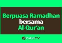 Berpuasa Ramadhan Bersama Al-Qur'an