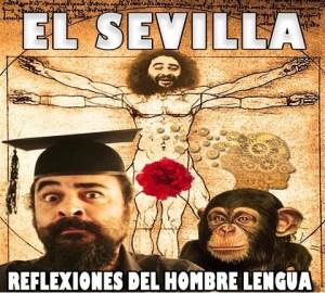 EL SEVILLA Reflexiones del Hombre Lengua @ Teatro Principal de Alicante | Alicante | Comunidad Valenciana | España