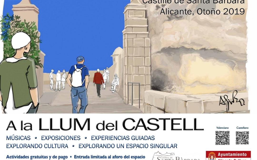 A LA LLUM DEL CASTELL. Actividades en el Castillo de Santa Bárbara