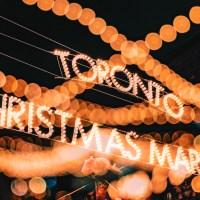 A magia dos mercados de Natal e o Toronto Christmas Market