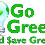 Save Money Going Green: Part Three