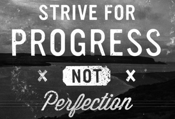 strive for progress not perfection running buddy