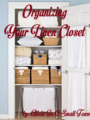 Organizing Your Linen Closet