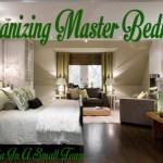 Organizing Master Bedroom