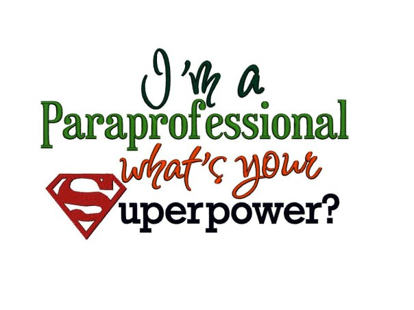 paraprofessional superpower where i work