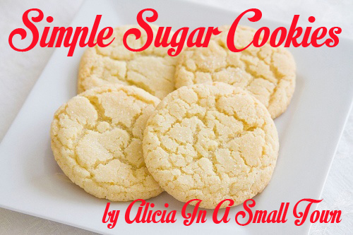 Simple Sugar Cookies by Alicia In A Small Town