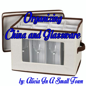 Organizing China and Glassware