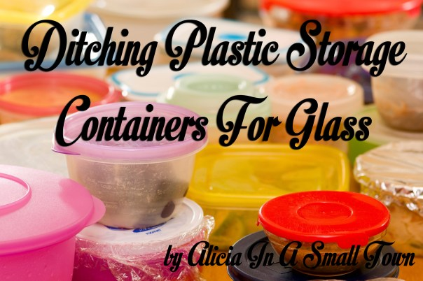 Ditching Plastic Storage Containers For Glass