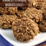 Almond Butter Oatmeal Breakfast Cookies