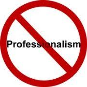 ProfessionalismNot