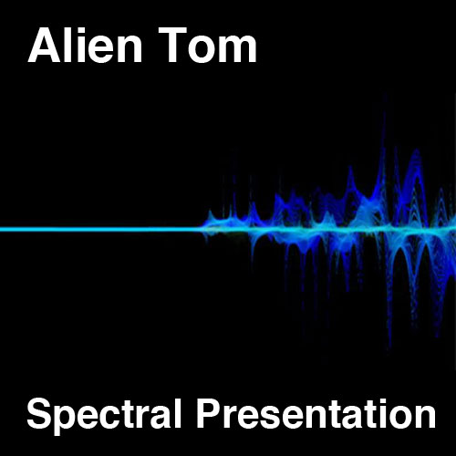 alien tom spectral presentation