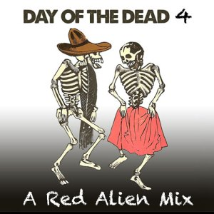 Red Alien Invasion Day of the Dead 4