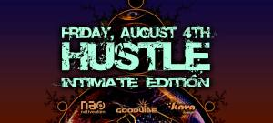 Hustle August 4 Kava Lounge San Diego