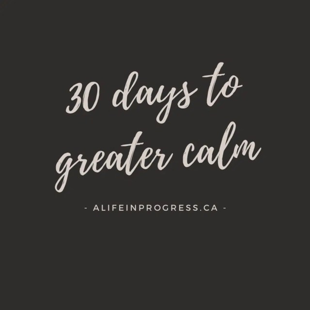 30 days to greater calm