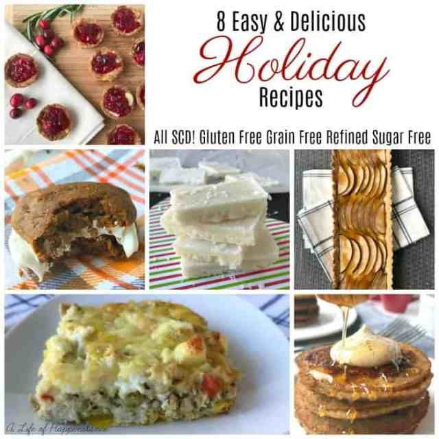Easy and healthy Holiday dishes. All are gluten free, grain free and refined sugar free. Some are even dairy free. All SCD legal!