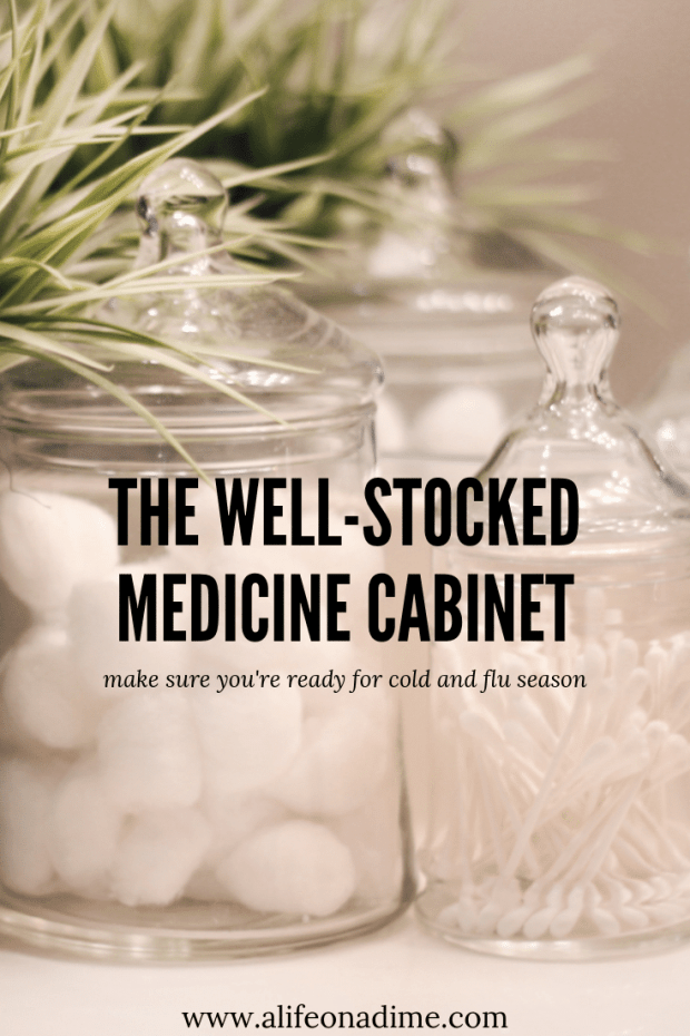 the well-stocked medicine cabinet