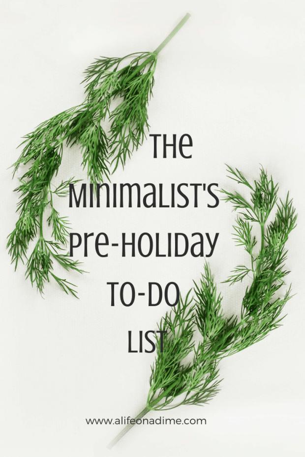 minimalist's pre-holiday to-do list