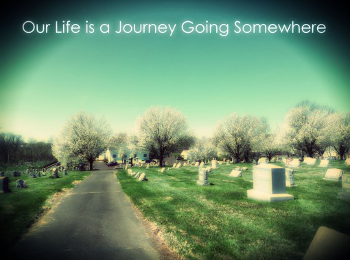 Our Life is a Journey