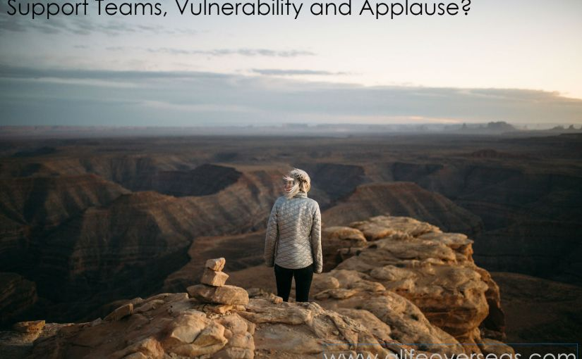 Support Teams, Vulnerability and Applause?