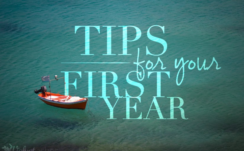 Tips For Your First Year