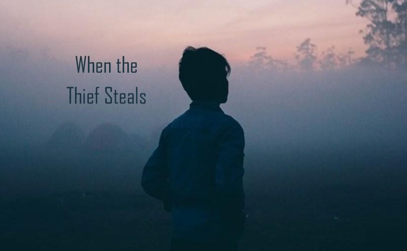 When the Thief Steals
