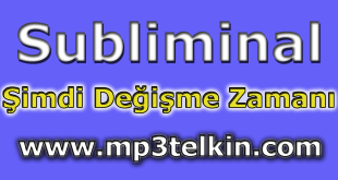 telkin subliminal  Mp3telkin.com Cdtelkin.com Bilinçaltı Telkinler subliminal