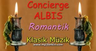 Concierge ALBIS Klasik Müzik Romantik Concierge ALBIS Romantik klasik muzik