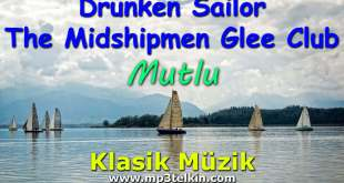 Drunken Sailor The Midshipmen Glee Club Klasik Müzik Mutlu Drunken Sailor The Midshipmen Glee Club Klasik Mutlu