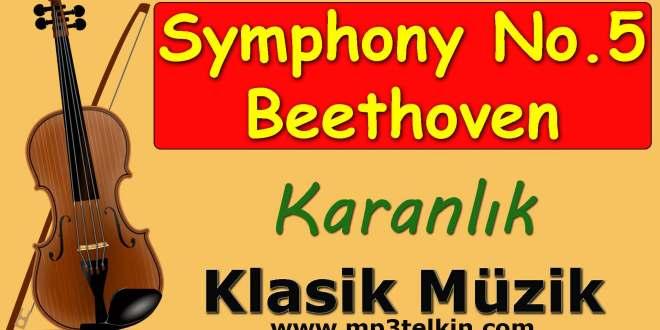 Symphony No. 5 Beethoven Karanlık