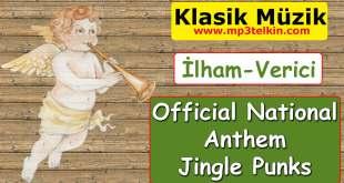 Official National Anthem Jingle Punks #Müzik Official National Anthem Jingle Punks Ilham Verici