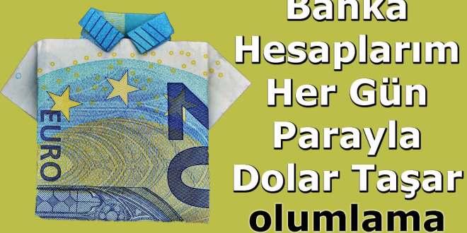 Banka Hesaplarım Her Gün Parayla Dolar Taşar #Olumlamalar