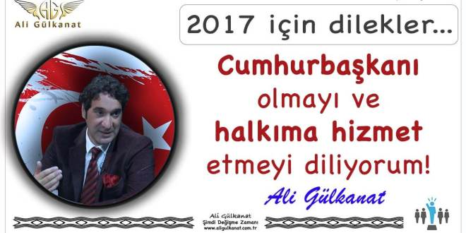Cumhurbaşkanı Olmayı Diliyorum