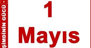 1 Mayıs İşçi ve Emekçi Bayramı 1 mayis 2018