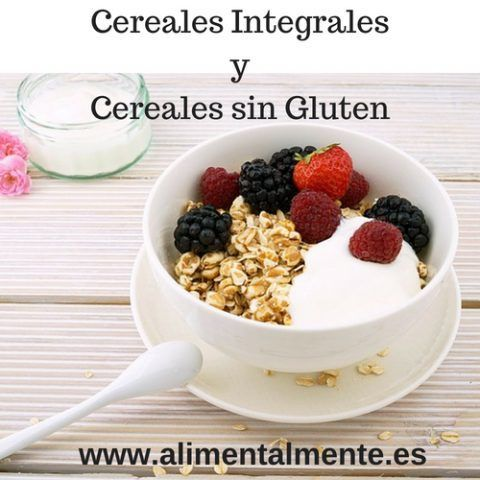 Cereales Integrales Vs Cereales sin Gluten