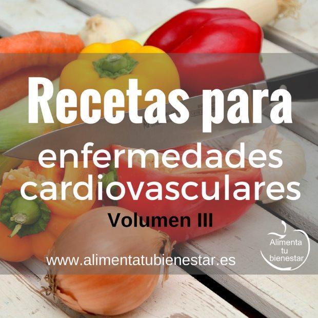 Recetas para enfermedades cardiovasculares (volumen III)