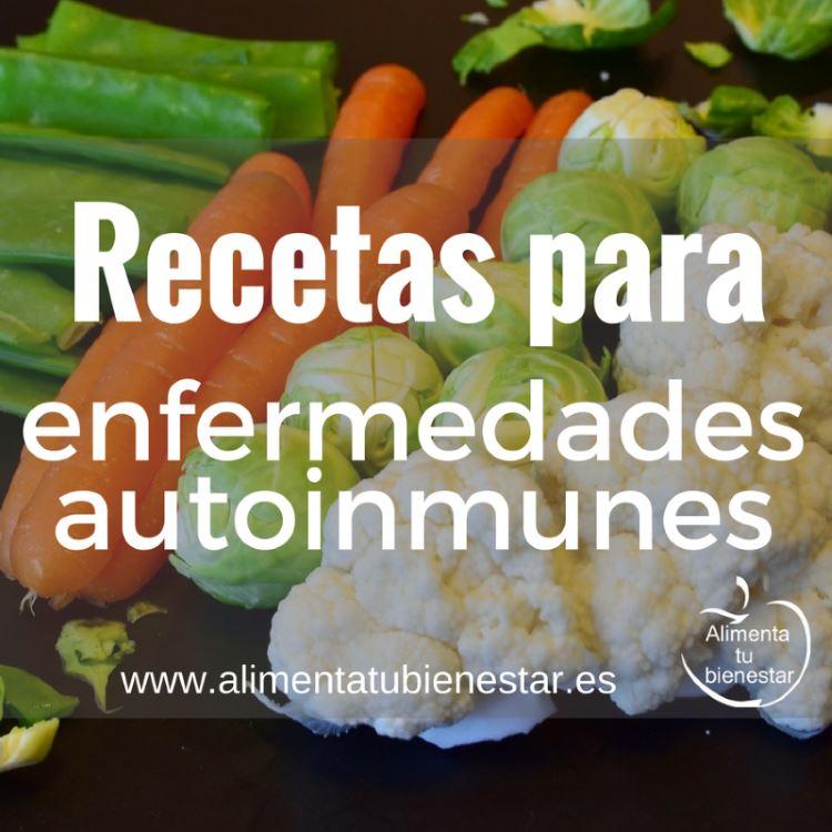 recetas para enfermedades autoinmunes