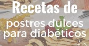 Recetas de postres dulces para diabéticos