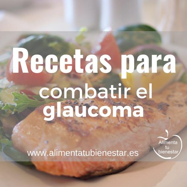 Recetas para combatir el glaucoma