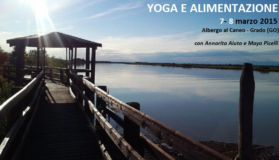 Yoga e Alimentazione – weekend a Grado