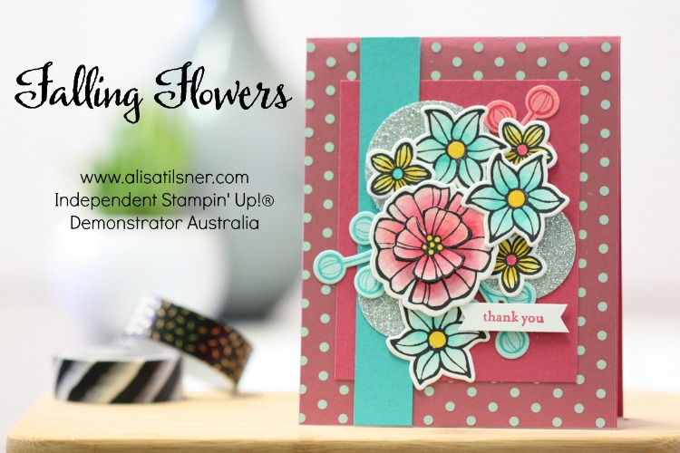 Stampin' Up! Falling Flowers