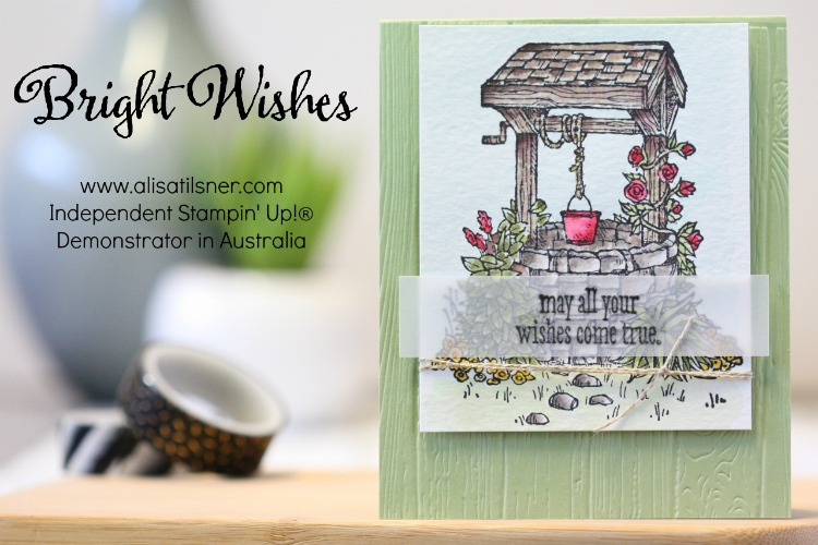 Bright Wishes by Stampin Up