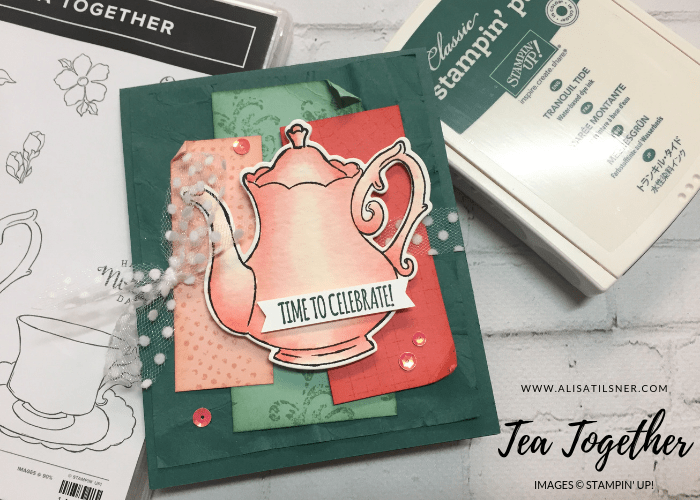 Stampin' Up! Tea Together