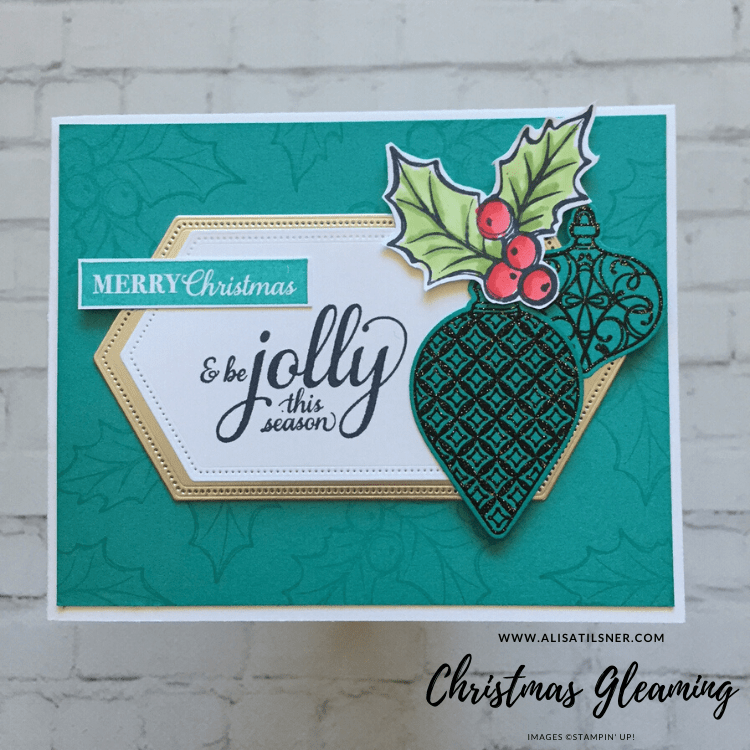 Christmas Gleaming Bundle by Stampin' Up! Card created by Alisa Tilsner, cased from Heejung Hunsberger