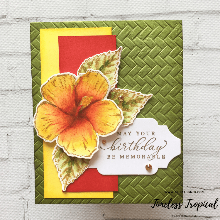 Timeless Tropical Bundle by Stampin' Up!. Card created by Alisa Tilsner