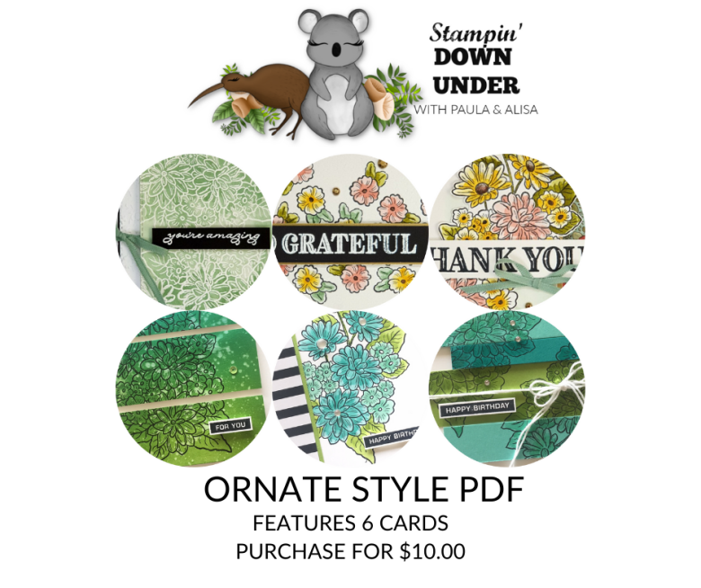 Ornate Style PDF - Features 6 Cards created by Paula Dobson (NZ) and Alisa Tilsner (AUS).