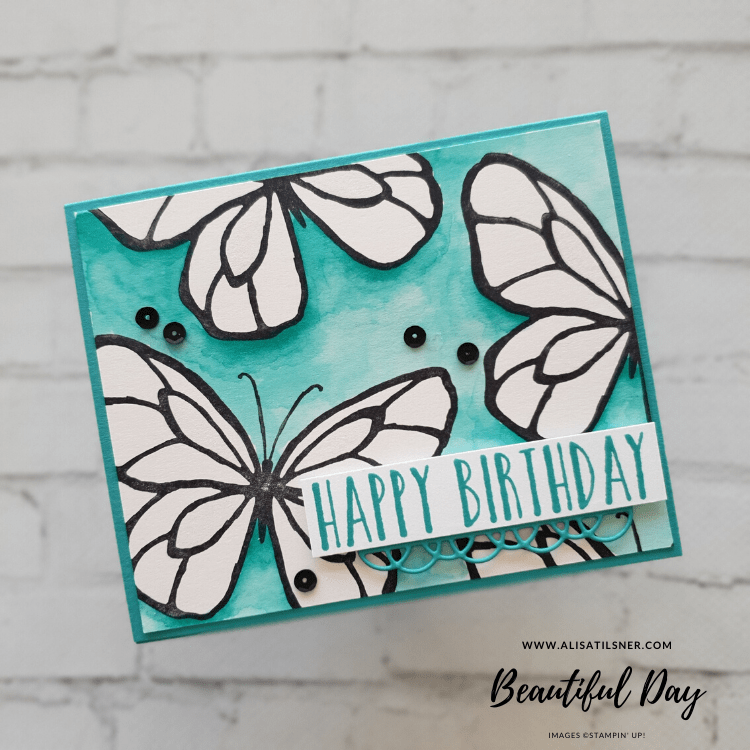Stampin Up Beautiful Day Stamp Set is on the Retiring List.  In this card, I've tried some Reverse Colouring!  Video on Blog.  Card by Alisa Tilsner