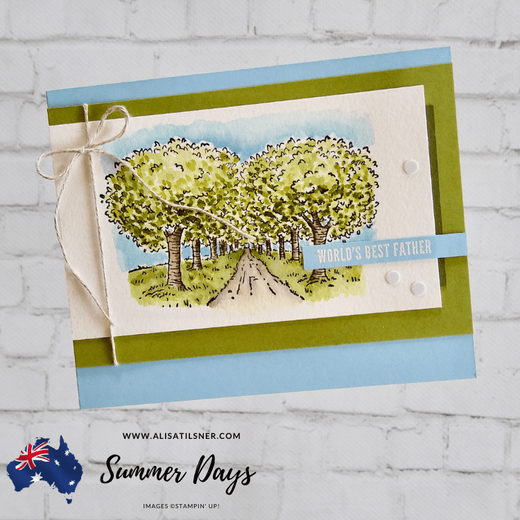 Summer Days Stampin' Up! Host Set, card by Alisa Tilsner in Australia