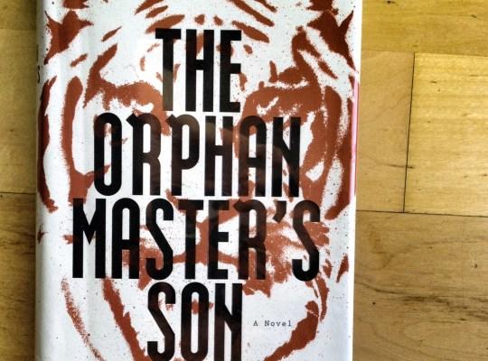 the orphan master's son, adam johnson, north korea books, novels