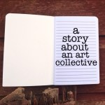 A Story about An Art Collective